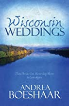 Wisconsin Weddings (The Long Ride Home /…
