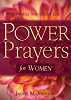 POWER PRAYERS FOR WOMEN by JACKIE M. JOHNSON