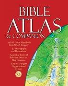 Bible Atlas & Companion by Christopher D.…