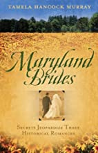 Maryland Brides (Love's Denial / The Ruse /…