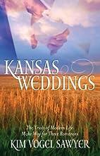 Kansas Weddings (Dear John / That Wilder Boy…