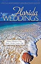 Florida Weddings (Cords of Love / Merely…