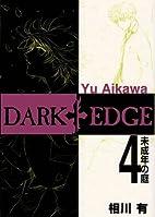 Dark Edge, Volume 4 by Yu Aikawa