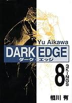 Dark Edge, Volume 8 by Yu Aikawa