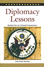 Diplomacy Lessons: Realism for an Unloved…
