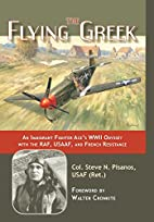 The Flying Greek: An Immigrant Fighter Ace's…