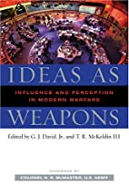 Ideas as Weapons: Influence and Perception…