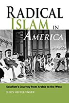 Radical Islam in America: Salafism's Journey…