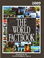 The World Factbook: 2009 Edition (CIA's…