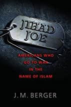 Jihad Joe: Americans Who Go to War in the…