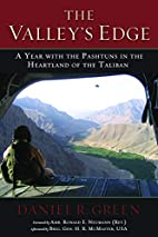 The Valley's Edge: A Year with the Pashtuns…