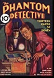 Jones, G. Wayman: Phantom Detective - 08/33: Adventure House Presents
