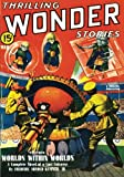 Kummer, Frederic Arnold: Thrilling Wonder Stories - 03/40: Adventure House Presents: