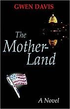 Motherland by Gwen Davis