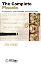 The Complete Piccolo by Jan Gippo