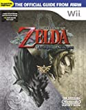 Nintendo Power: Official Nintendo Power The Legend of Zelda: Twilight Princess Player's Guide