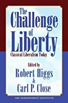The Challenge of Liberty: Classical…