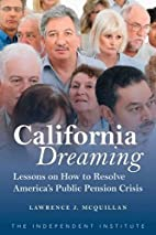 California Dreaming: Lessons on How to…
