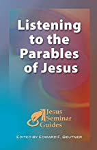 Listening to the Parables of Jesus (Jesus…