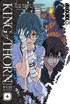 King of Thorn, Volume 4 by Yuji Iwahara