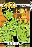 Fujisawa, Tohru: GTO: The Early Years -- Shonan Junai Gumi Volume 2