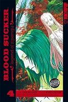 Blood Sucker: Legend of Zipangu, Volume 4 by…