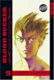 Saki Okuse: BLOOD SUCKER  Volume 5 (Blood Sucker: Legend of Zipangu) (v. 5)