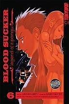 Blood Sucker: Legend of Zipangu, Volume 6 by…