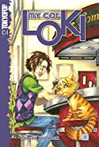 My Cat Loki Volume 1 by Bettina M. Kurkoski