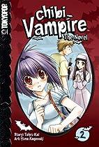 Chibi Vampire: The Novel, Vol. 2 by Tohru…