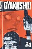 Acheter Gyakushu volume 1 sur Amazon