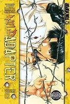 Wild Adapter, Volume 2 by Kazuya Minekura
