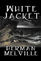 White Jacket by Herman Melville