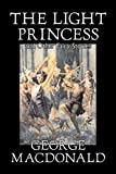 MacDonald, George: The Light Princess and Other Fairy Stories