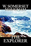 Maugham, Somerset W.: The Explorer