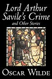Wilde, Oscar: Lord Arthur Savile's Crime And Other Stories