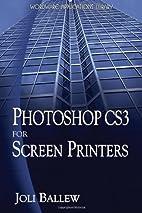 Photoshop CS3 for Screen Printers (Wordware…