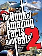The Book of Amazing Facts and Feats #2 by…
