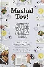 Mashal Tov! by Rabbi Yeshaya Greenberg