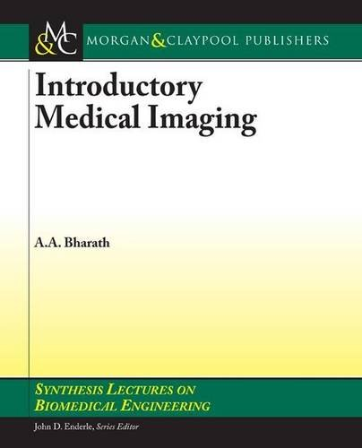 introductory-medical-imaging-synthesis-lectures-on-biomedical-engineering