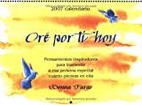 Donna Fargo: Ore Por Ti Hoy/i Prayed for You Today (2007 Calendar) (Spanish Edition)