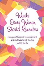 Words Every Woman Should Remember: Messages…