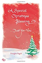 A Special Christmas Blessing... Just for You…