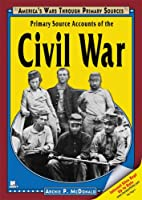 Primary Source Accounts of the Civil War…