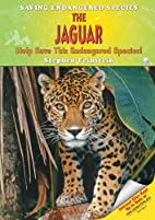 The Jaguar: Help Save This Endangered…