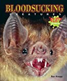 Knapp, Ron: Bloodsucking Creatures (Bizarre Science)