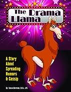 The Drama Llama by Susan Bowman