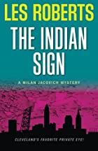 The Indian Sign by Les Roberts