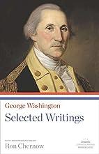 George Washington: Selected Writings…