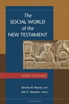 The Social World of the New Testament::…